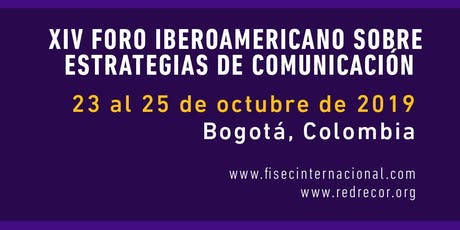 XIV Foro Iberoamericano sobre  Estrategias de Comunicación. entradas
