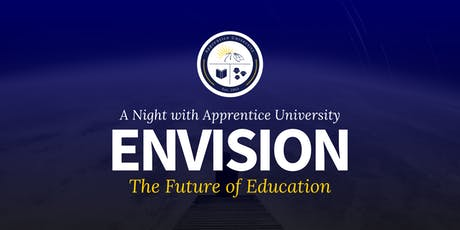 Envision the Future of Education | A Night with Apprentice University tickets