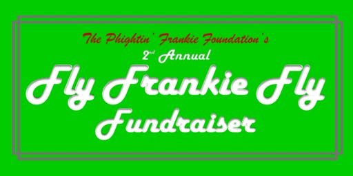 2nd Annual Fly Frankie Fly Fundraiser