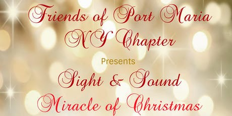 FOPMNY Present Sight & Sound Miracle of Christmas tickets
