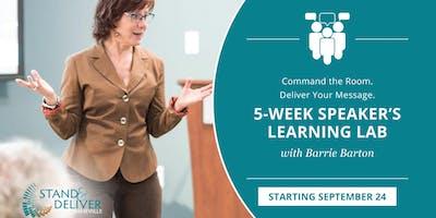 5 Week Speaker's Learning Lab