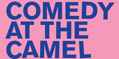 Comedy at The Camel tickets