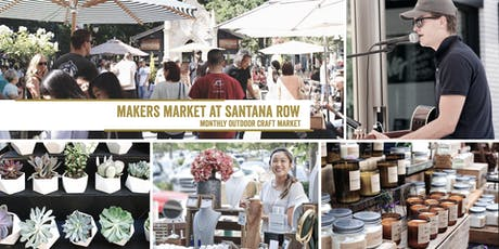 Makers Market in the Park - Santana Row! | A Monthly Craft Fair! tickets