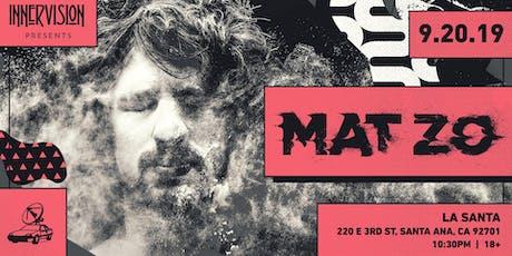 MAT ZO in Orange County tickets