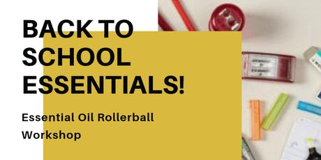 Essential Oil Blending Workshop- Back to School!  tickets
