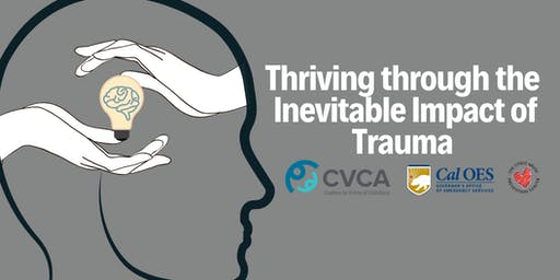Thriving through the Inevitable Impact of Trauma