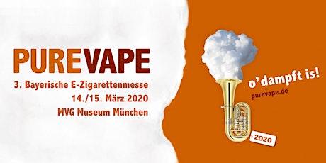 PURE VAPE 2020 - die Bayerische E-Zigarettenmesse Tickets