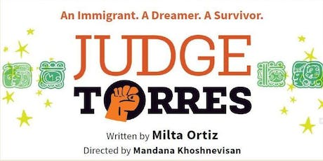 Judge Torres, a performance by Teatro Milagro tickets