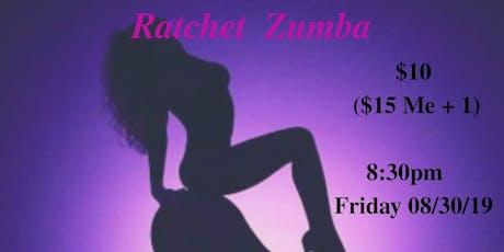 Hot girl summer; Ratchet Zumba  tickets
