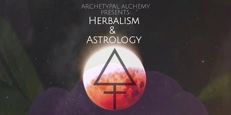 Herbalism and Astrology ( An Introduction) tickets