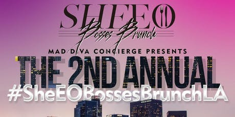 MAD Diva Concierge's #SheEOBossesBrunch Los Angeles tickets