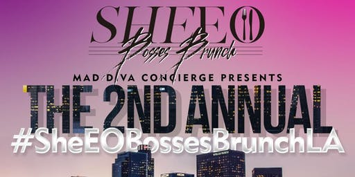 MAD Diva Concierge's #SheEOBossesBrunch Los Angeles