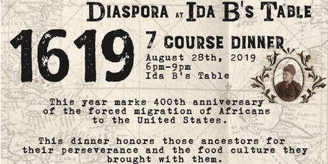 1619: Diaspora Dinner Series tickets