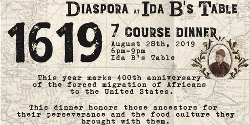 1619: Diaspora Dinner Series
