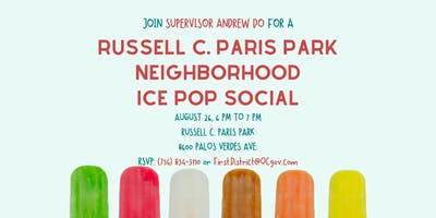 Russell C. Paris Park Ice Pop Social with Supervisor Andrew Do