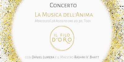 Musica dell'Anima - Concerto con Daniel Lumera e il Maestro Rashmi V. Bhatt