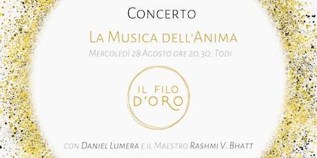 Musica dell'Anima - Concerto con Daniel Lumera e il Maestro Rashmi V. Bhatt biglietti