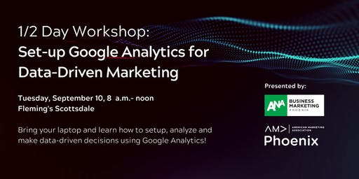 Workshop: Set up Google Analytics for Data-Driven Marketing