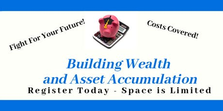 Building Wealth and Asset Accumulation tickets