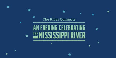 An Evening Celebrating the Mississippi River tickets