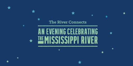 An Evening Celebrating the Mississippi River