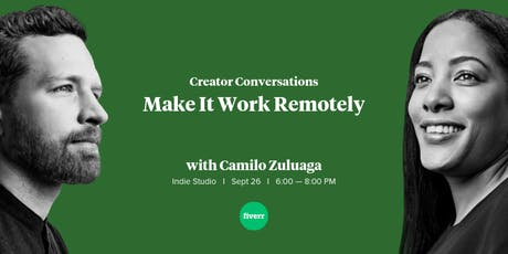 Creator Conversations: Make It Work Remotely  entradas