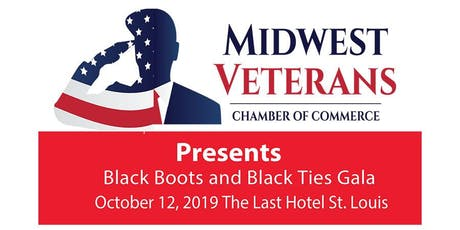 Midwest Veterans Chamber of Commerce Black Boots and Black Ties Gala  2019 tickets