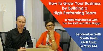 How to Grow your Business by Building a High Performing Team
