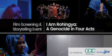 """""""I Am Rohingya: A Genocide in Four Acts"""" Documentary Film Screening & Storytelling Event  tickets"""