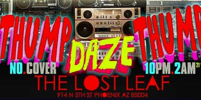 THUMPDAZE THURSDAY at THE LOST LEAF