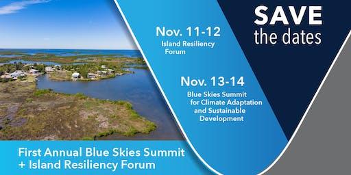 2019 International Island Resiliency Forum and Blue Skies Summit