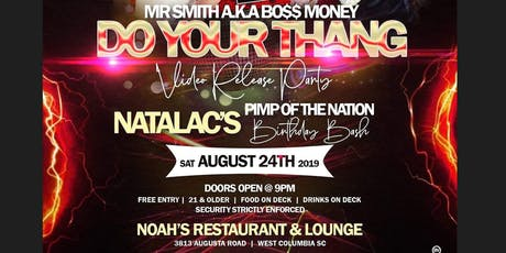 Mr Smith Do your Thang Video Premiere  / Natalac Birthday Bash tickets