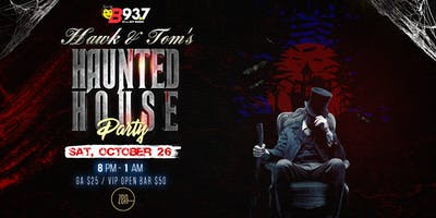 Hawk N Tom's Haunted House Party