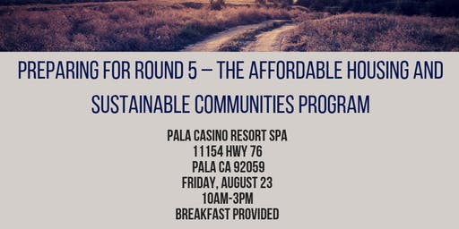 (Pala) Preparing for Round 5 - The Affordable Housing and Sustainable Communities Program