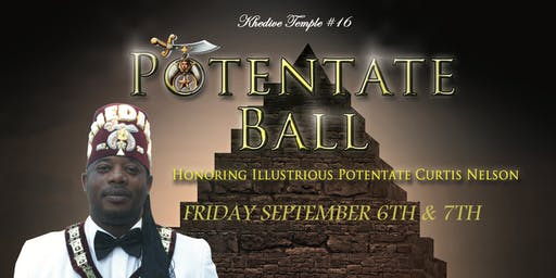 Khedive No.16 Presents The Potentate Ball Weekend 2019