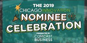 The 2019 Chicago Innovation Awards Nominee Celebration