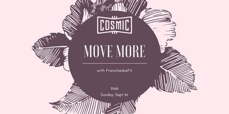 MOVE MORE with FrancheskaFit tickets