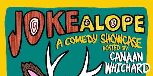 JOKEalope Comedy Showcase!