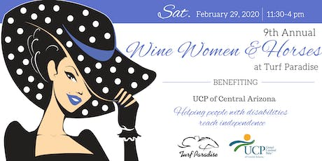 9th Annual, Wine, Women, and Horses Luncheon tickets