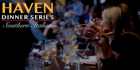 Haven Dinner Series: Southern Italian tickets