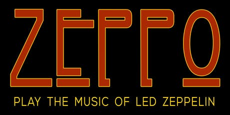 Zeppo- the band that nails Led Zeppelin tickets