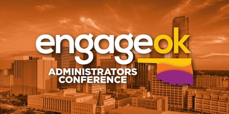 EngageOK Administrators Conference tickets