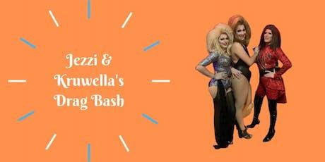 Jezzi and Kruwella's Drag Bash tickets