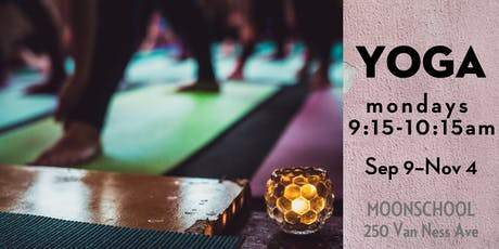 YOGA at MoonSchool - Monday Series tickets