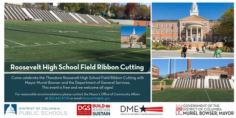 Join Mayor Bowser at the Roosevelt High School Field Ribbon Cutting tickets