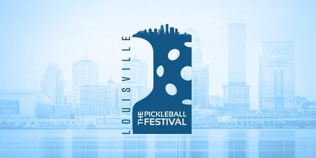 The 1st Annual Louisville Pickleball Festival (LPF1) tickets