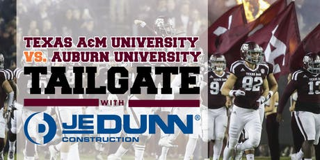 AGGIE TAILGATE with JE DUNN!  tickets