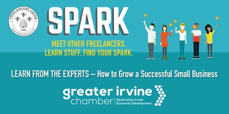 Orange County Freelancers Union SPARK: Learn from the Experts – How to Grow a Successful Small Business tickets