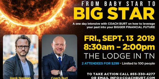 BABY STAR to BIG STAR: Interactive Intensive with COACH BURT at THE LODGE