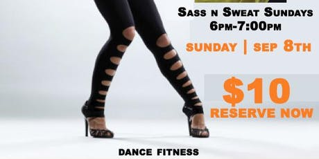 Sass N Sweat Sundays @phiri / SEP 8th ( DANCE FITNESS )  tickets
